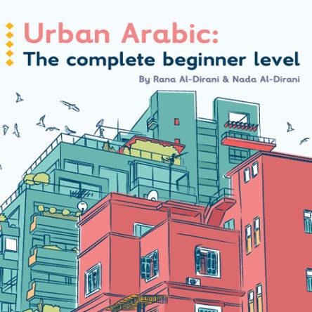 Urban Arabic For Beginners: Book 2